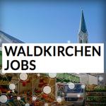 Waldkirchen Jobs